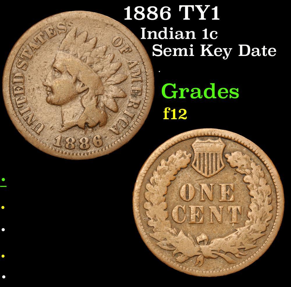1886 TY1 Semi Key Date . Indian Cent 1c Grades f, fine
