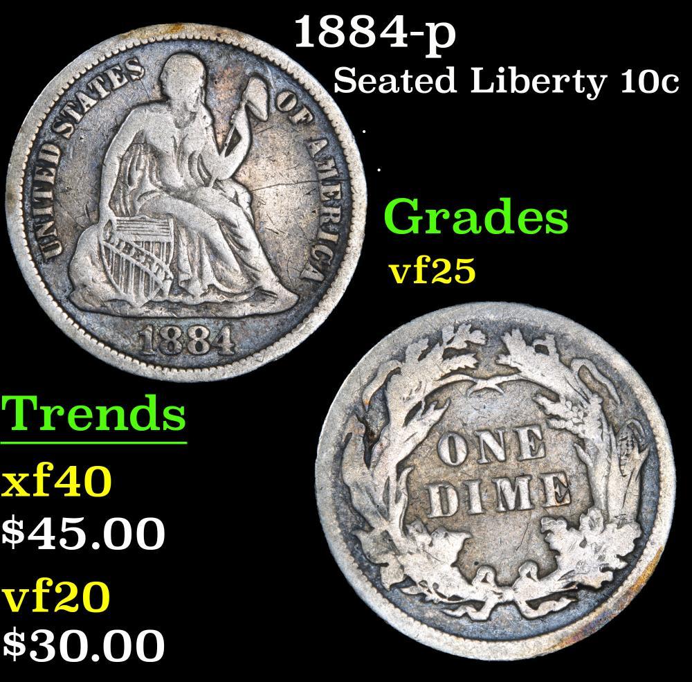 1884-p . . Seated Liberty Dime 10c Grades vf+