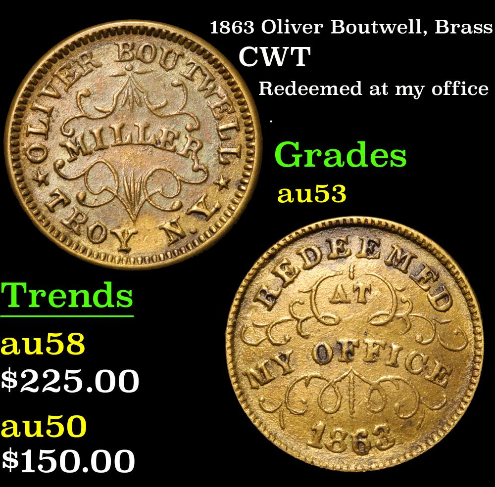 1863 Oliver Boutwell, brass Redeemed at my office . Civil War Token 1c Grades Select AU