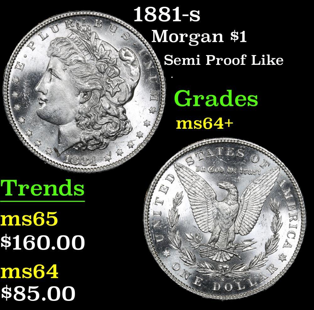 1881-s Semi Proof Like . Morgan Dollar $1 Grades Choice+ Unc