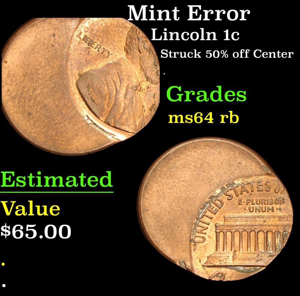 Mint Error Struck 50% off Center . Lincoln Cent 1c Grades Choice Unc RB