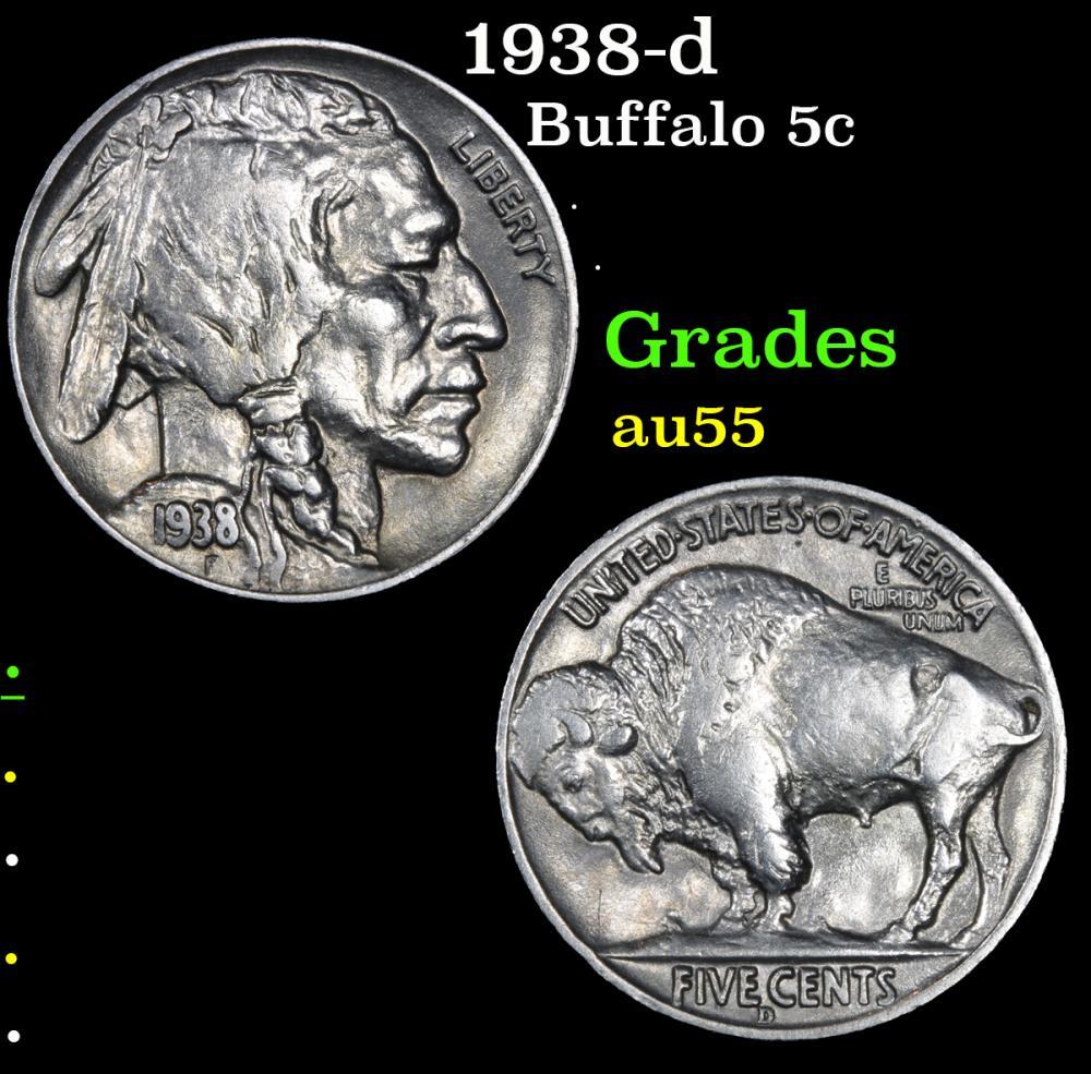 1938-d . . Buffalo Nickel 5c Grades Choice AU