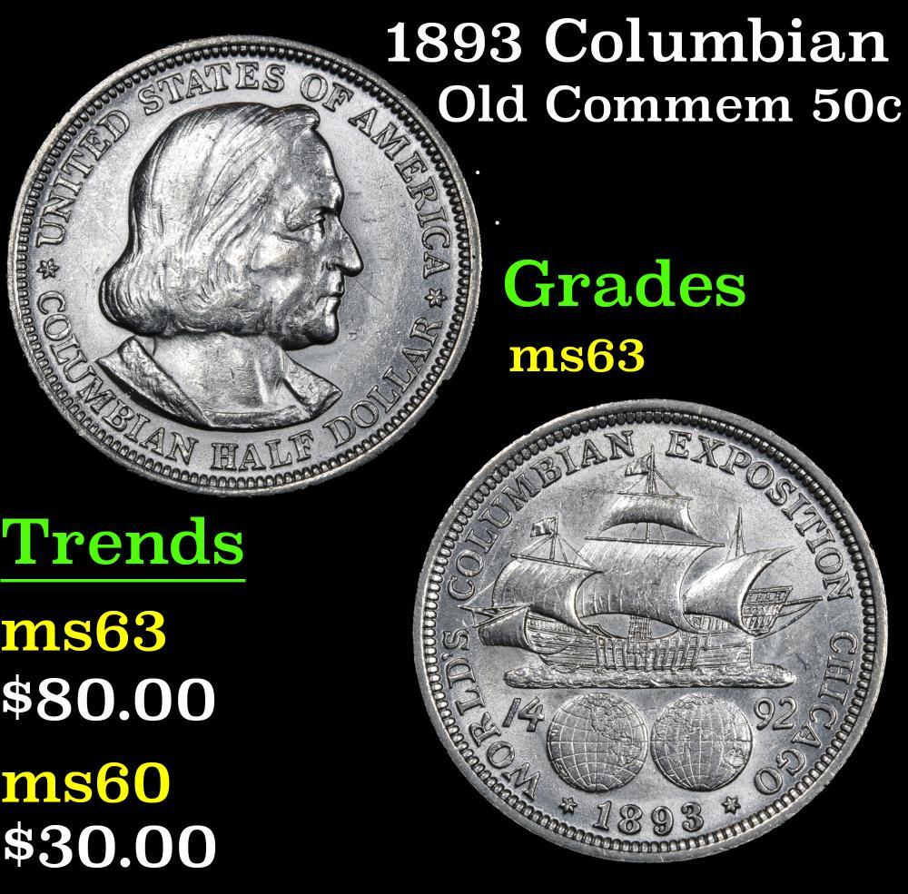1893 Columbian . . Old Commem Half Dollar 50c Grades Select Unc