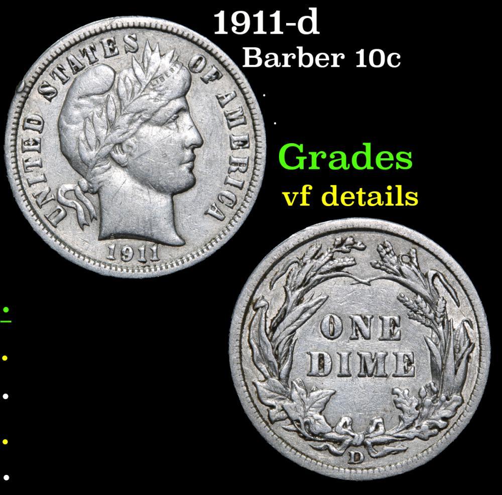 1911-d . . Barber Dime 10c Grades vf details