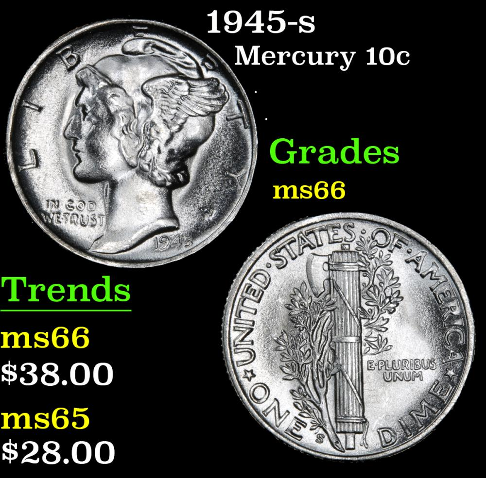 1945-s . . Mercury Dime 10c Grades GEM+ Unc