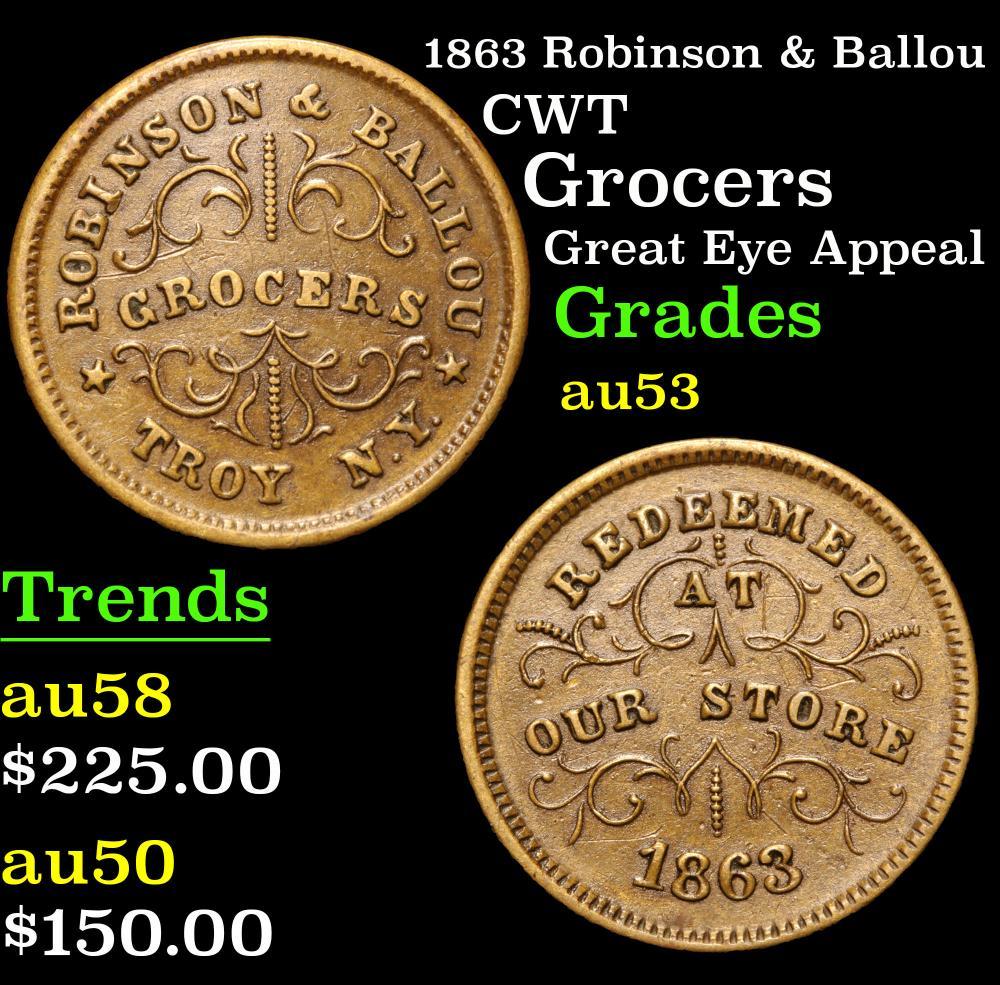 1863 Robinson & Ballou Grocers Great eye appeal Civil War Token 1c Grades Select AU