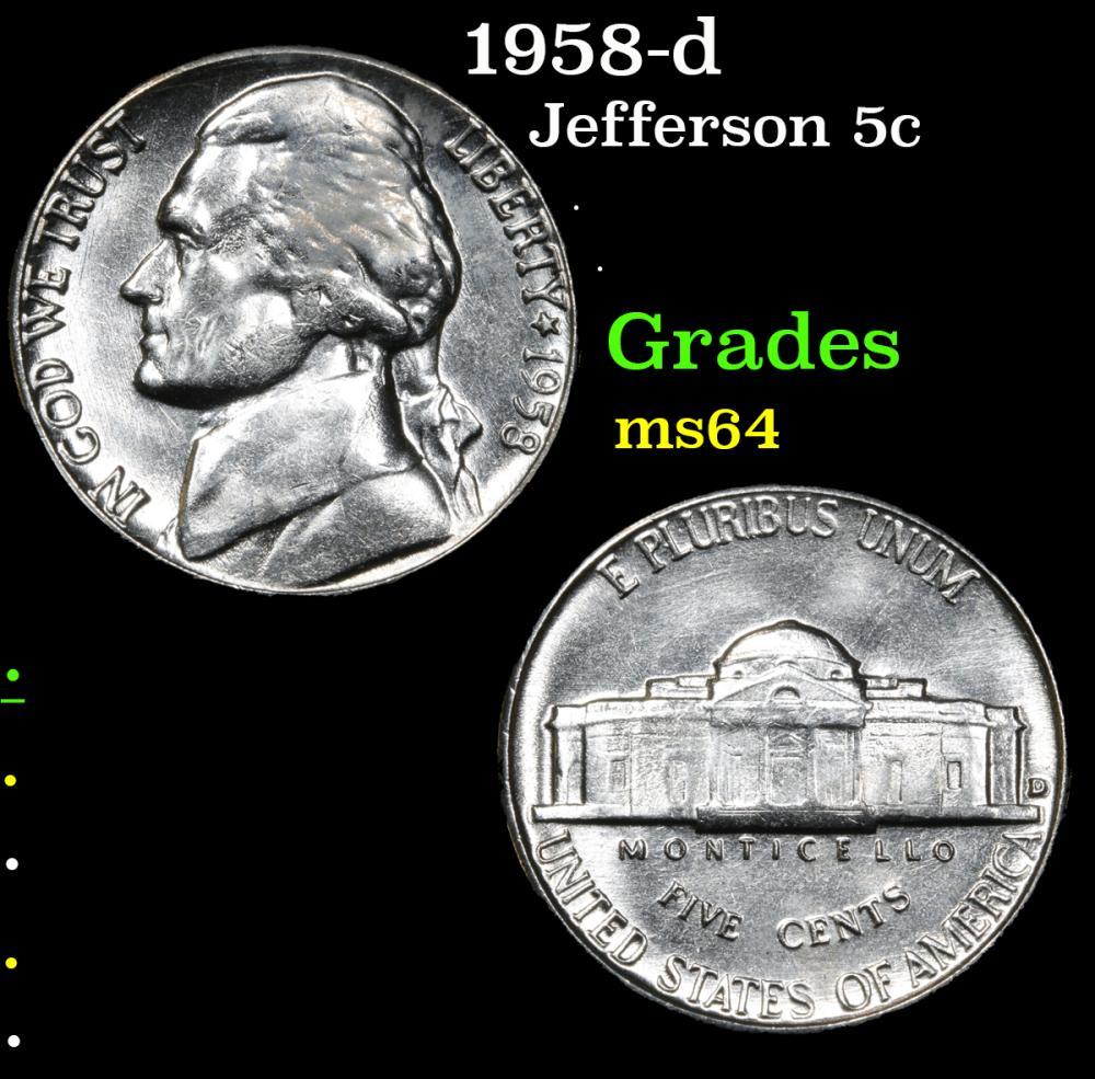 1958-d . . Jefferson Nickel 5c Grades Choice Unc