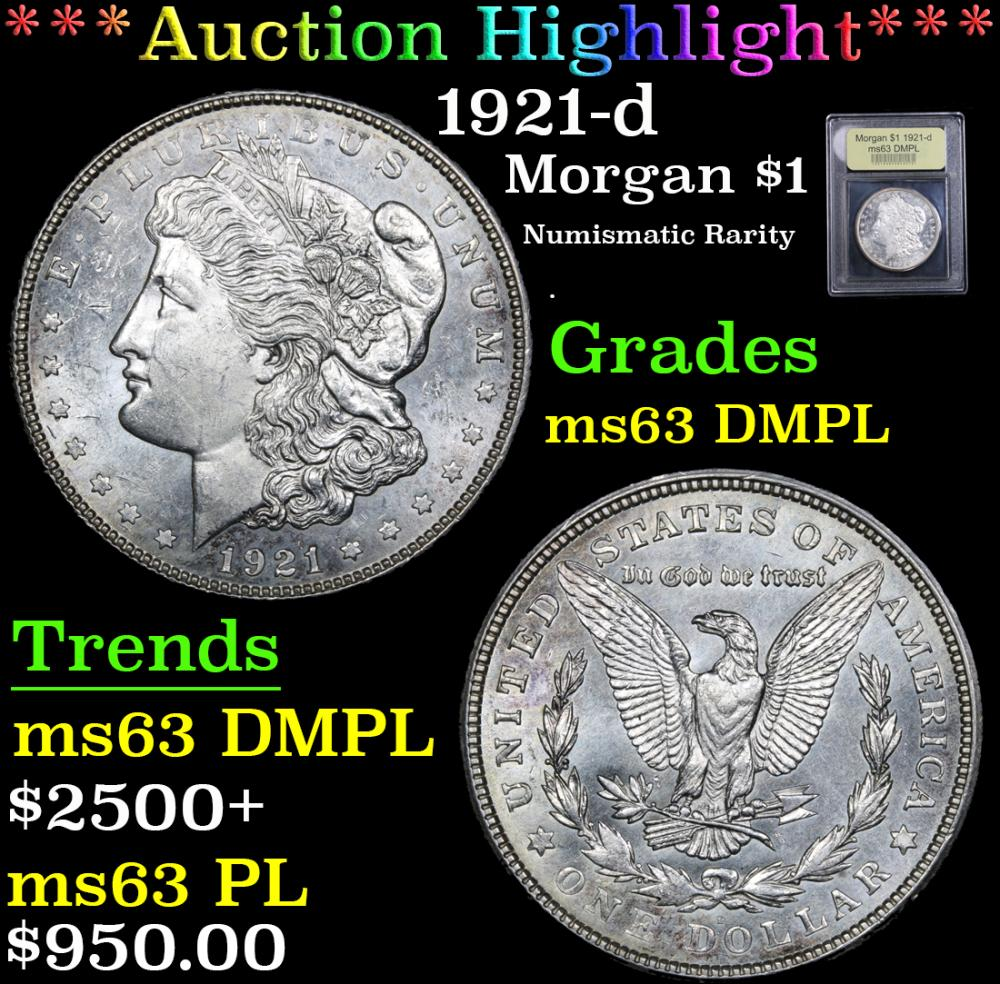 *Auction Highlight* 1921-d Numismatic Rarity Morgan $1 Graded Select Unc DMPL By USCG (fc)