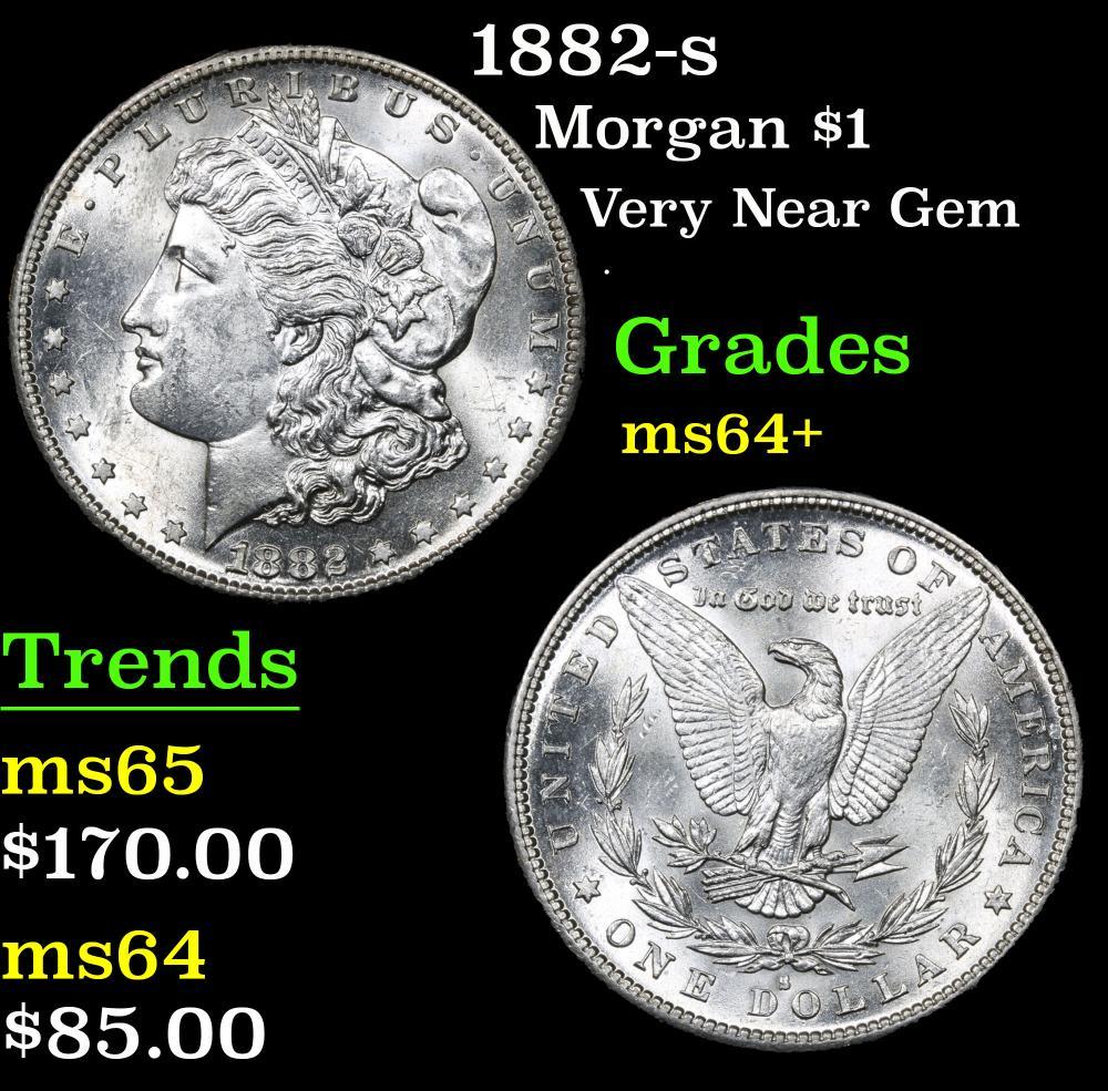 1882-s Very Near Gem . Morgan Dollar $1 Grades Choice+ Unc