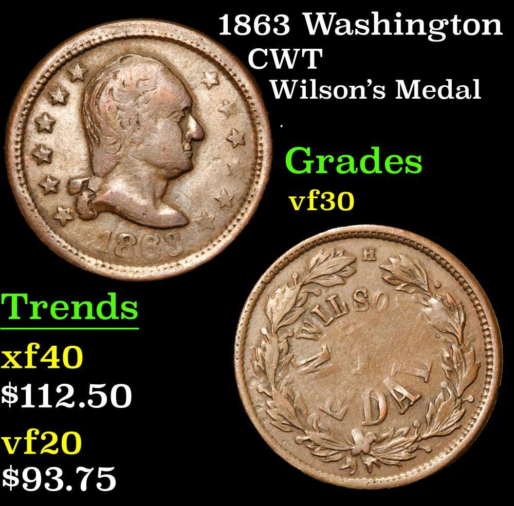 1863 Washington Wilson's Medal . Civil War Token 1c Grades vf++
