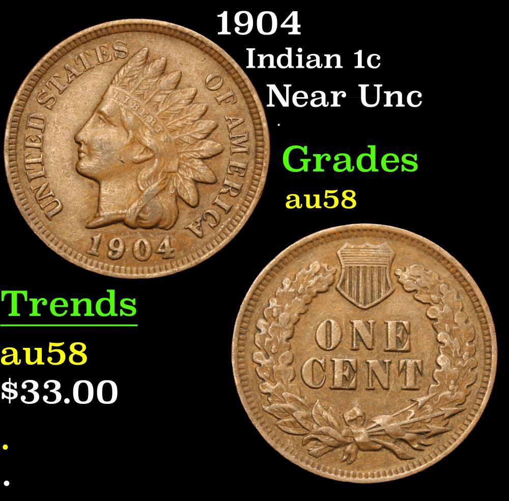 1904 Near Unc . Indian Cent 1c Grades Choice AU/BU Slider