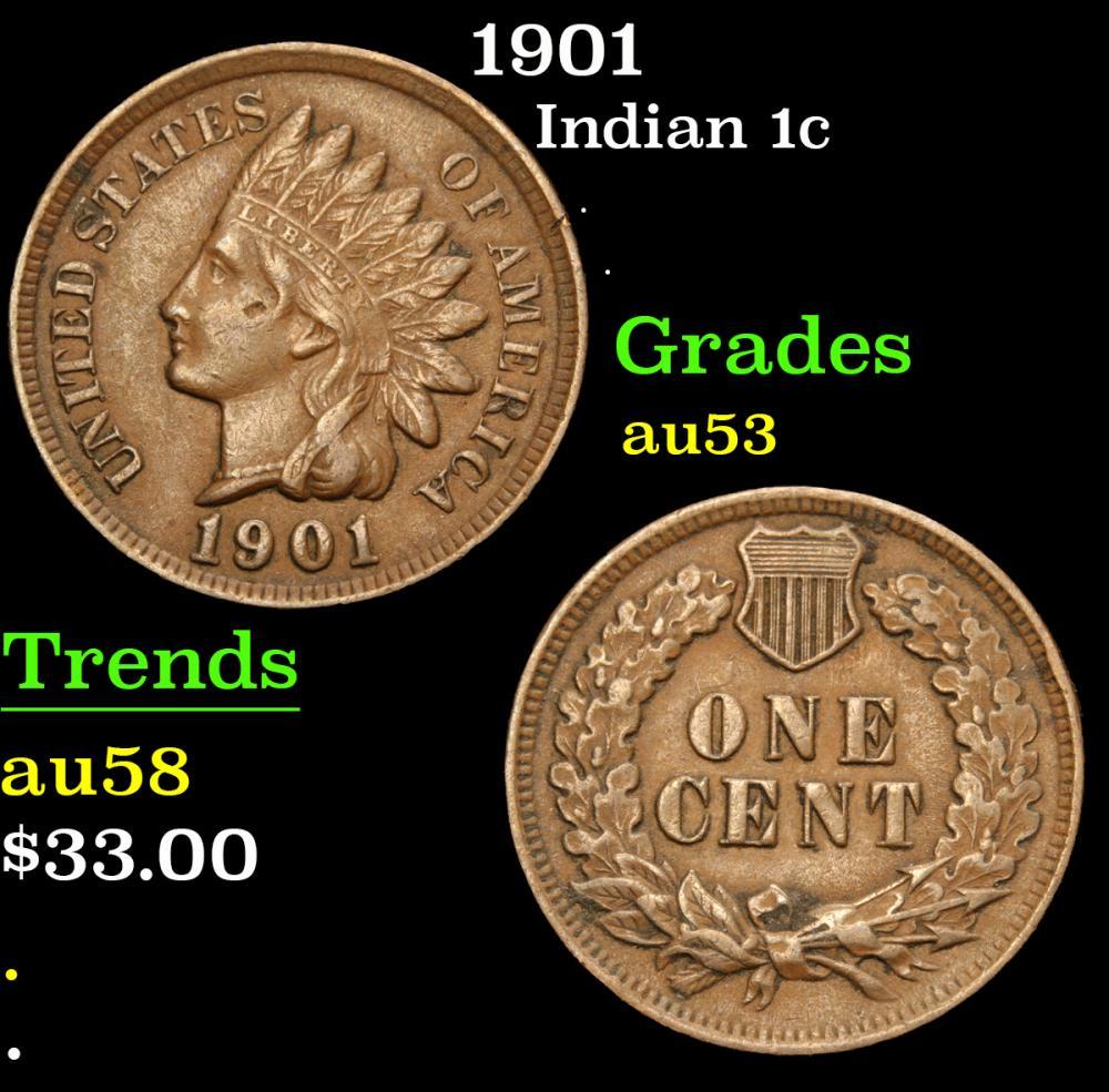 1901 . . Indian Cent 1c Grades Select AU
