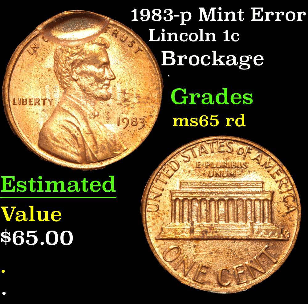 1983-p Mint Error Brockage . Lincoln Cent 1c Grades GEM Unc RD