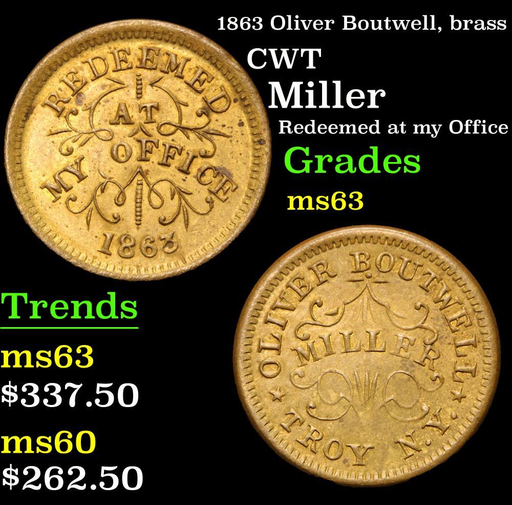 1863 Oliver Boutwell, brass Miller Redeemed at my Office Civil War Token 1c Grades Select Unc