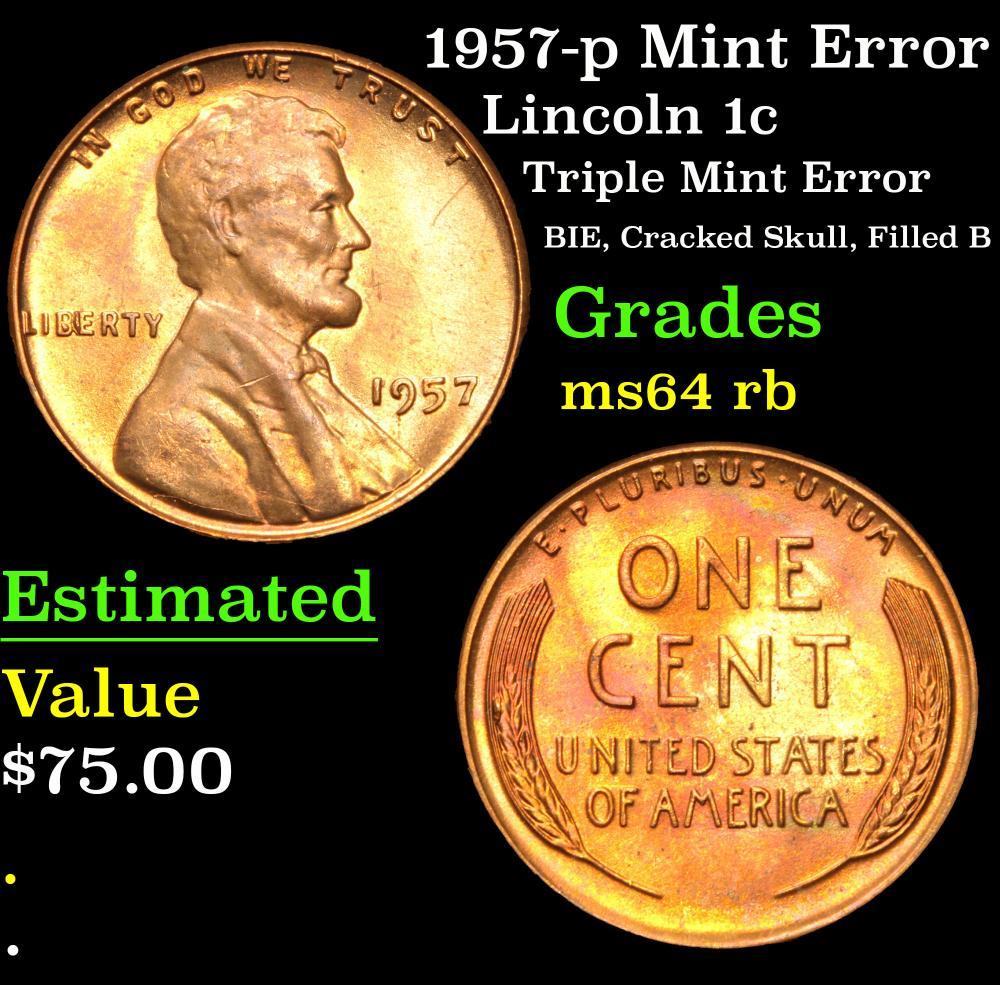 1957-p Mint Error Triple Mint Error BIE, Cracked Skull, Filled B Lincoln Cent 1c Grades Choice RB