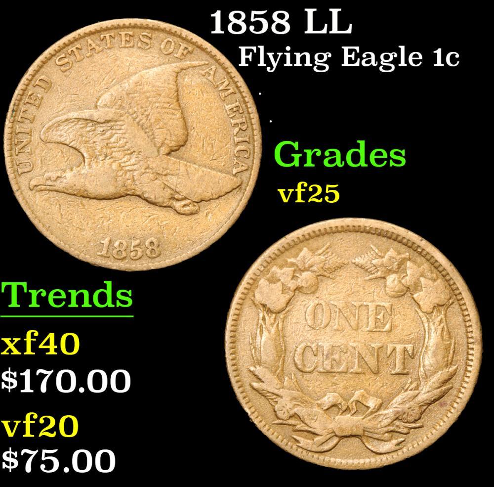 1858 LL . . Flying Eagle Cent 1c Grades vf+