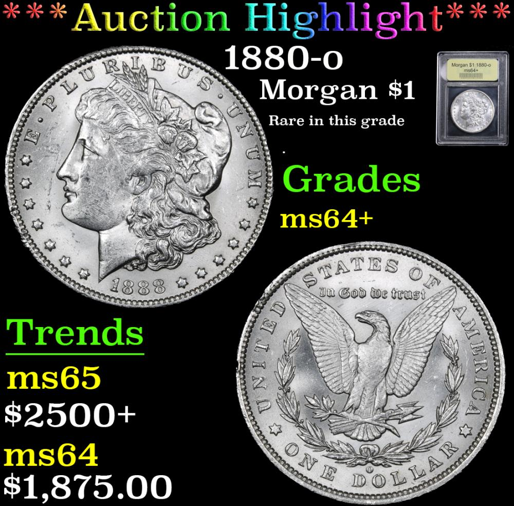 ***Auction Highlight*** 1880-o Rare in this grade . Morgan Dollar $1 Graded Choice+ Unc By USCG (fc)