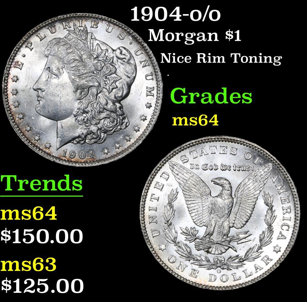 1904-o/o Nice Rim Toning . Morgan Dollar $1 Grades Choice Unc