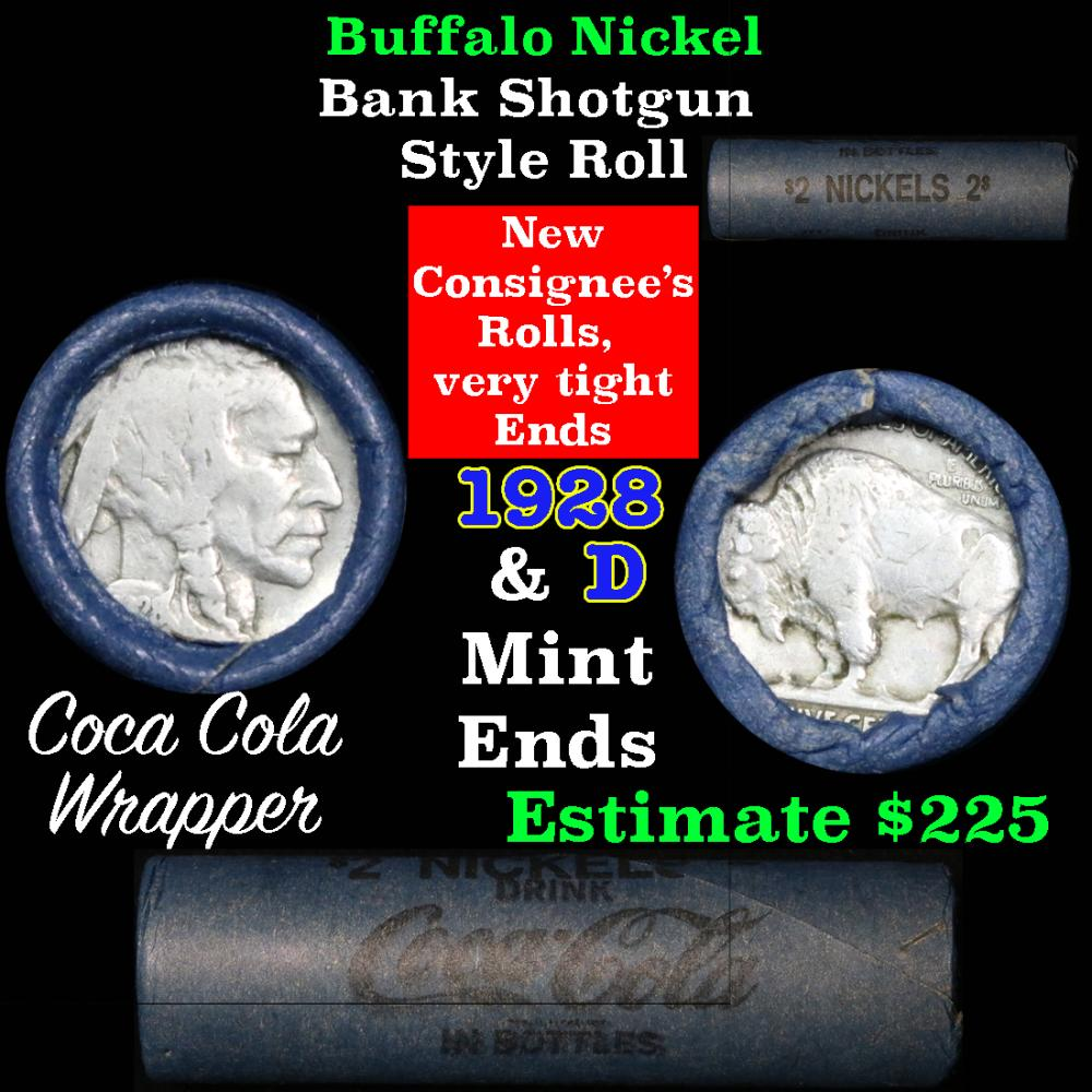 Full roll of Buffalo Nickels, 1928 on one end & a 'd' Mint reverse on other end (fc)