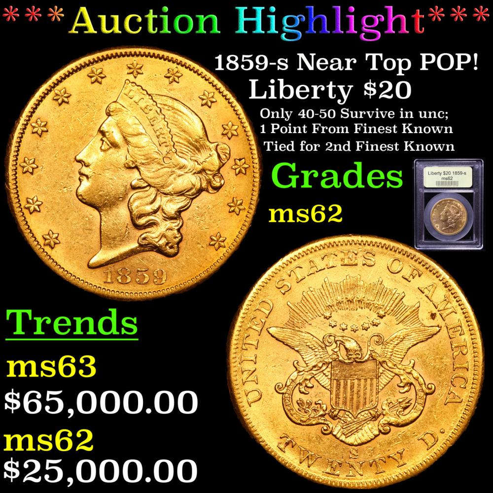 ***Auction Highlight*** 1859-s Near Top POP! Gold Liberty Double Eagle $20 Graded Select Unc By USCG (fc)