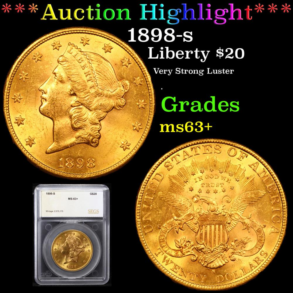 ***Auction Highlight*** 1898-s Gold Liberty Double Eagle $20 Graded ms63+ By SEGS (fc)