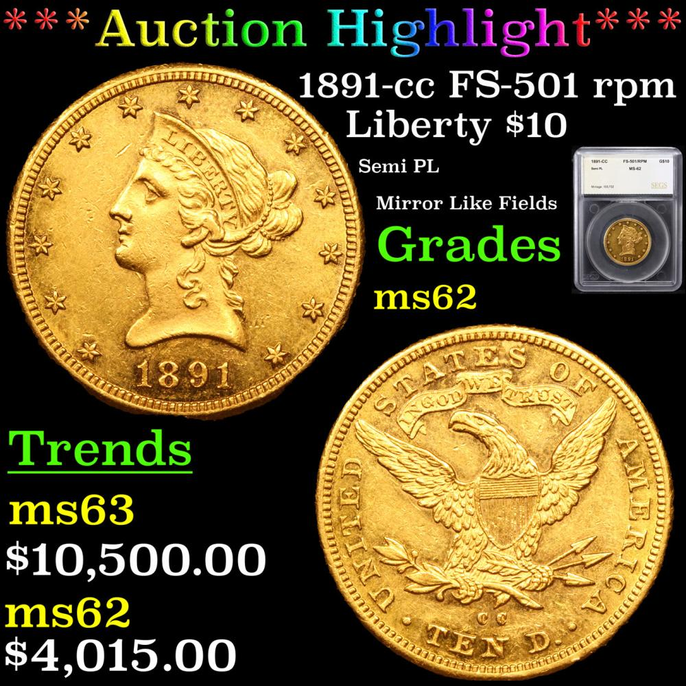 ***Auction Highlight*** 1891-cc FS-501 rpm Gold Liberty Eagle $10 Graded ms62 By SEGS (fc)