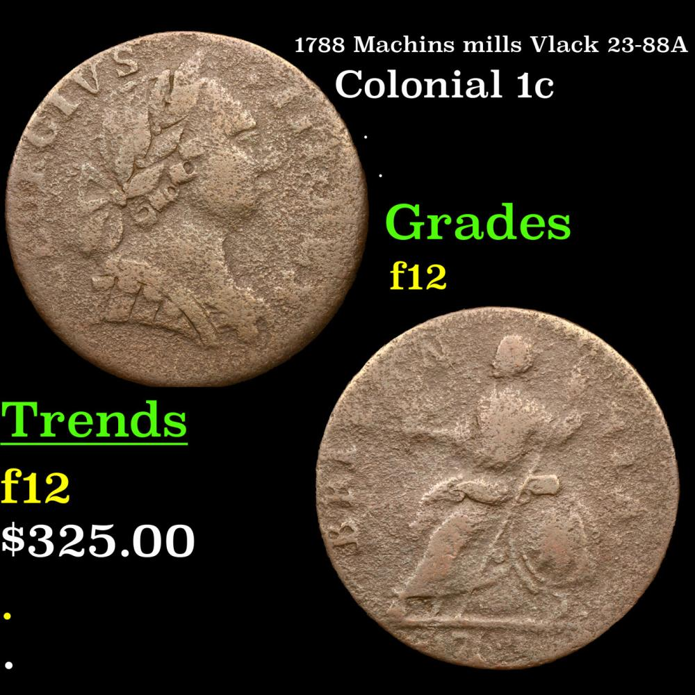 1788 Machins mills Vlack 23-88A Colonial Cent 1c Grades f, fine