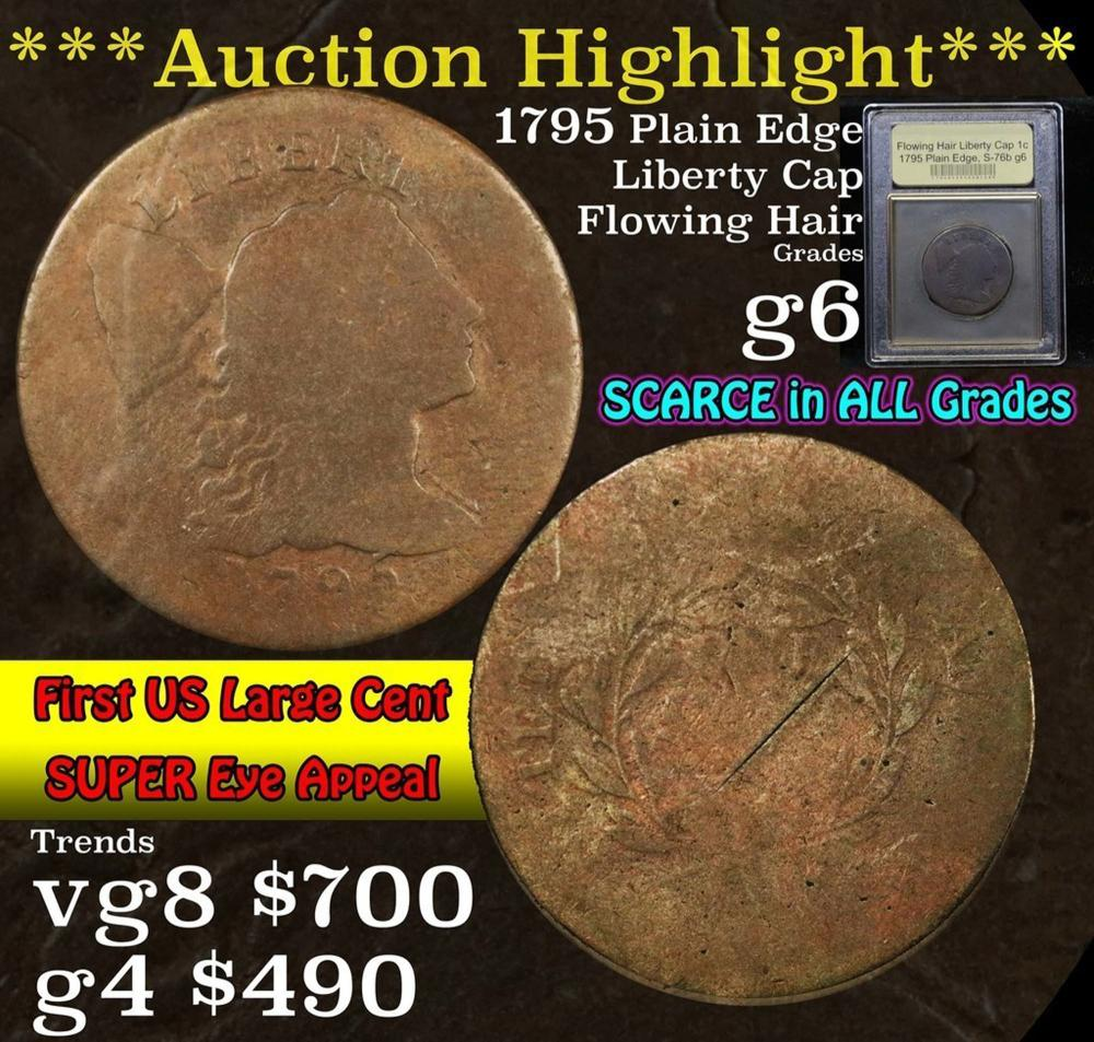 ***Auction Highlight*** 1795 Plain Edge, Liberty Cap S76-b Flowing Hair large cent 1c Graded g+ by USCG (fc)
