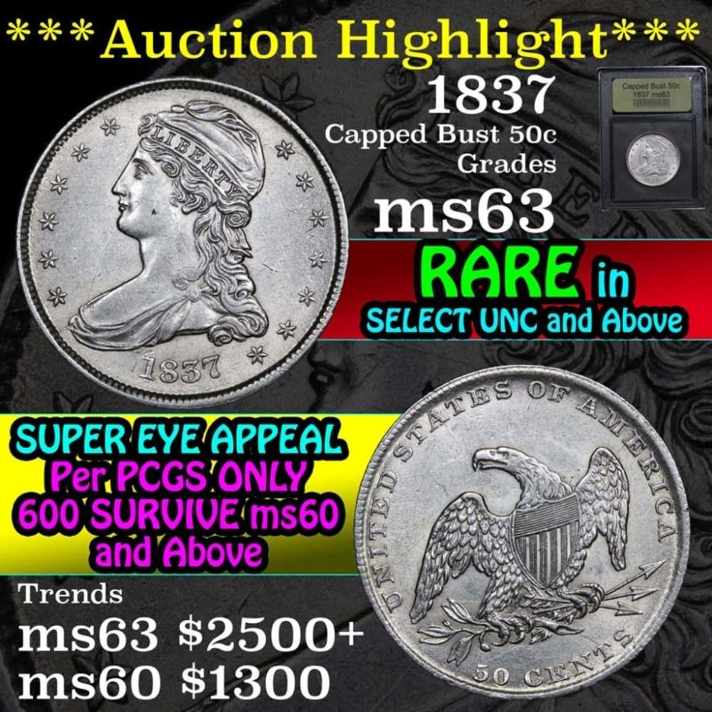***Auction Highlight*** 1837 Capped Bust Half Dollar 50c Graded Select Unc By USCG (fc)