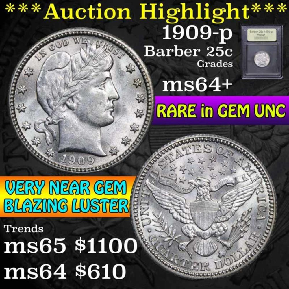 ***Auction Highlight*** 1909-p Barber Quarter 25c Graded Choice+ Unc by USCG (fc)