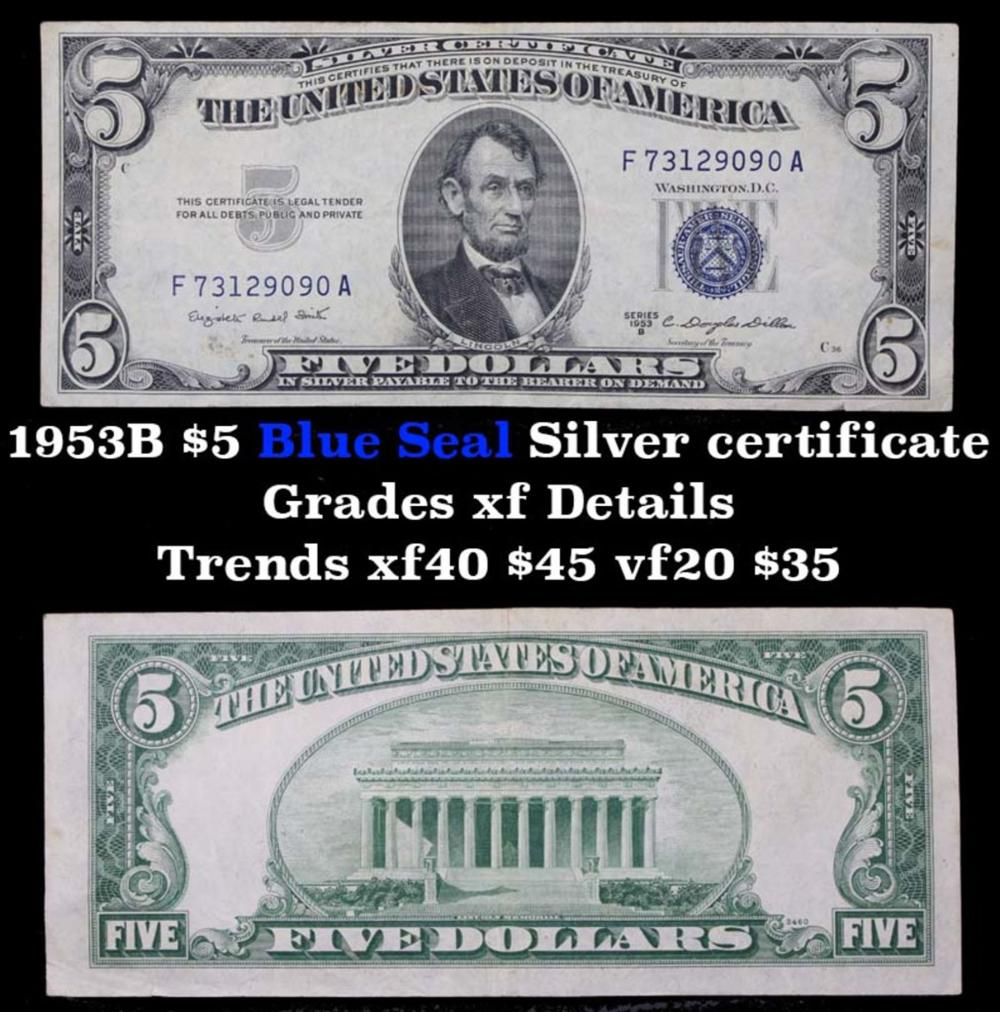 1953B $5 Blue Seal Silver certificate Grades xf details