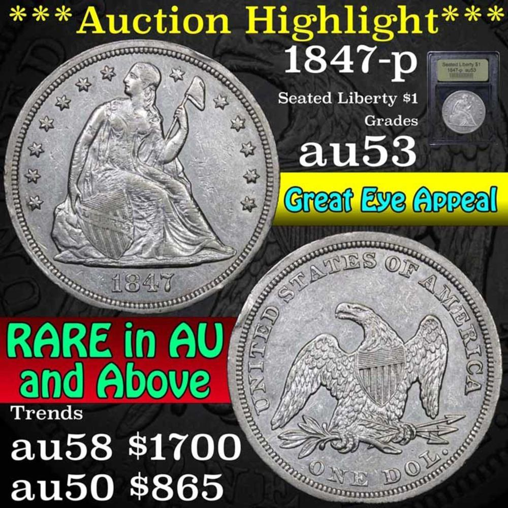 ***Auction Highlight*** 1847-p Seated Liberty dollar $1 Graded Select AU by USCG (fc)