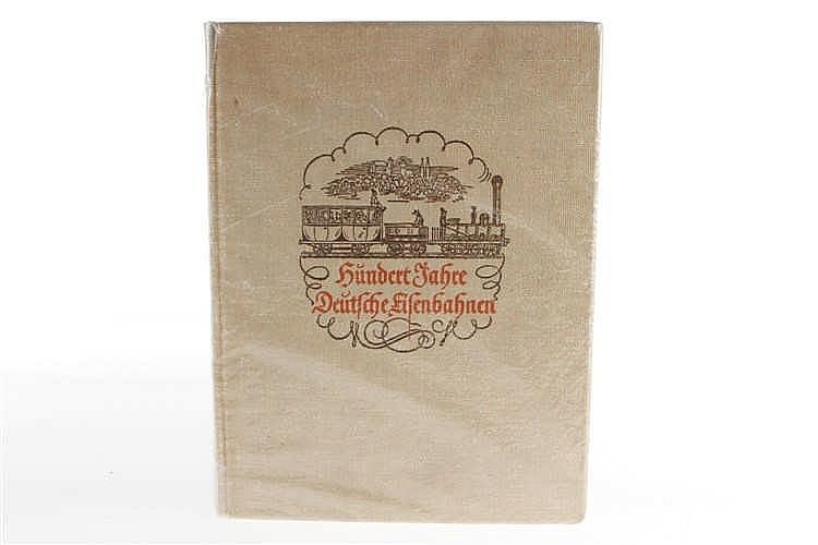 """Buch """"Hundert Jahre Deutsche Eisenbahnen"""""""