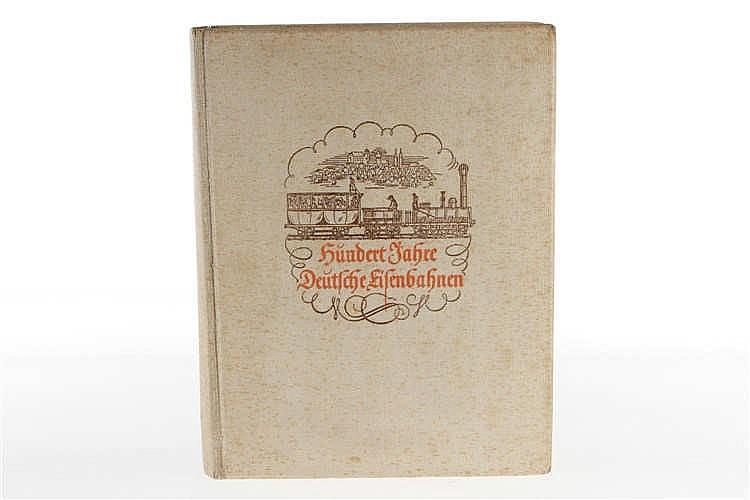 """Buch """"Hundert Jahre Deutsche Eisenbahnen"""" 1938"""
