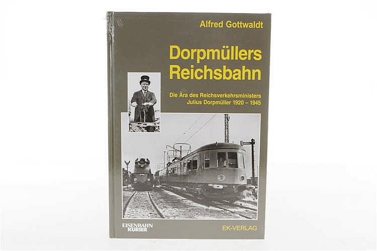 "Buch ""Dorpmüllers Reichsbahn"""