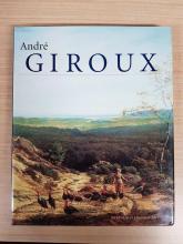 """Andre Giroux 1801-1879"" Wertheimer Foundation"