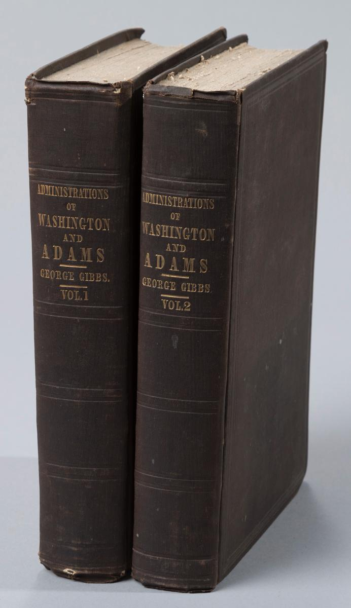 Gibbs: Memoirs of the Administrations of Washington and Adams. NY, 1846. First edition.