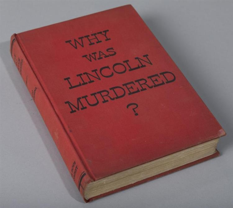 Eisenschiml, Otto: Why Was Lincoln Murdered? Boston, 1937