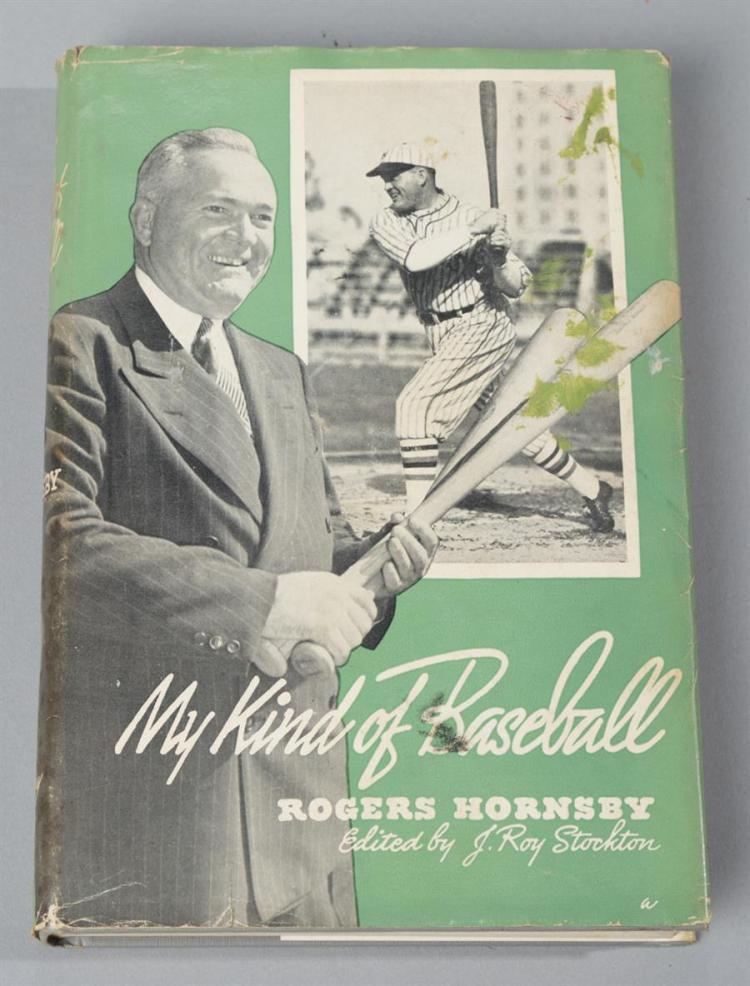 Hornsby, Rogers:  My Kind of Baseball, 1953, first edition, David McKay Company, New York, with dust jacket