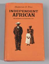 Shepperson & Price: Independent African: John Chilembwe and the Origins, Setting and Significance of the Nyasaland Native Rising, Ed...