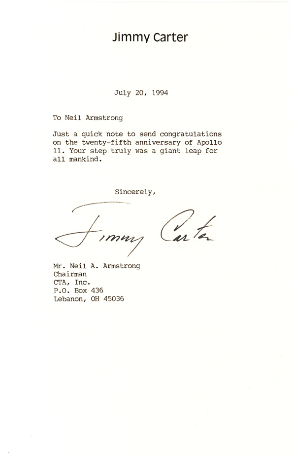 President Carter Letter Congratulating Astronaut Neil Armstrong on the 25th Anniversary of the Moon Landing: