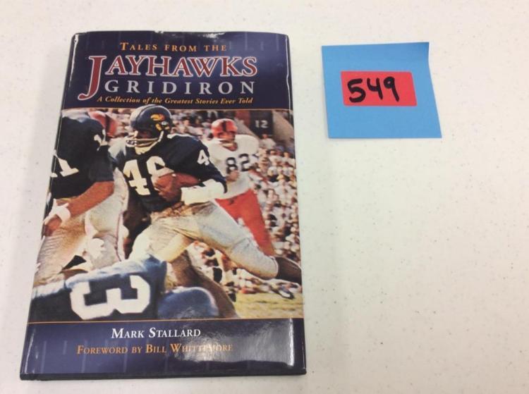 Tales From the Jayhawks Gridiron - Book By Mark Stallard