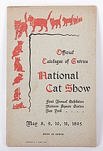 Official Catalogue of Entries, National Cat Show, First Annual Exhibition, Madison Square Garden, New York