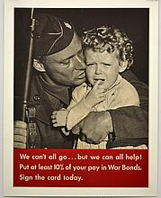 WWII We Can't All Go, Put 10% of Pay on War Bonds
