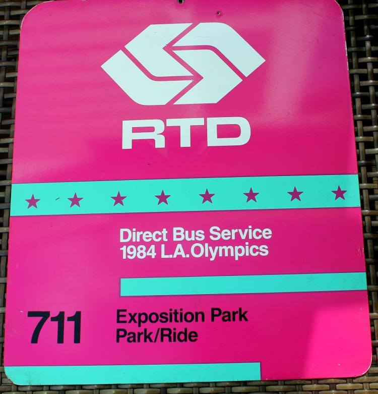 RTD 1984 L.A. Olympics Exposition Park 711 Bus Stop Sign