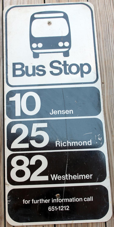 Jensen, Richmond, Westheimer Bus Stop Sign 1970's