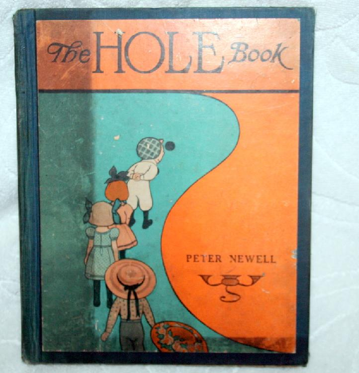 """Copyright 1908 """"The Hole Book"""" By Peter Newell"""