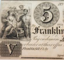 Lot 47: 1800's The Franklin Silk Company Ohio Company 5 Dollar Bearer Note