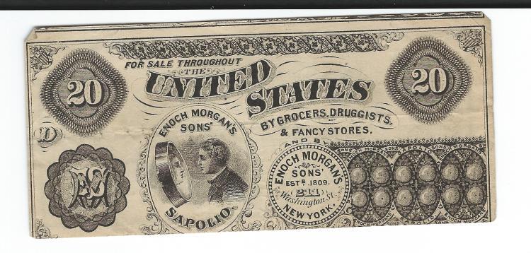 Mid 1800's Enoch Morgan's & Son's Sapolio Soap Advertising $20.00 Bill