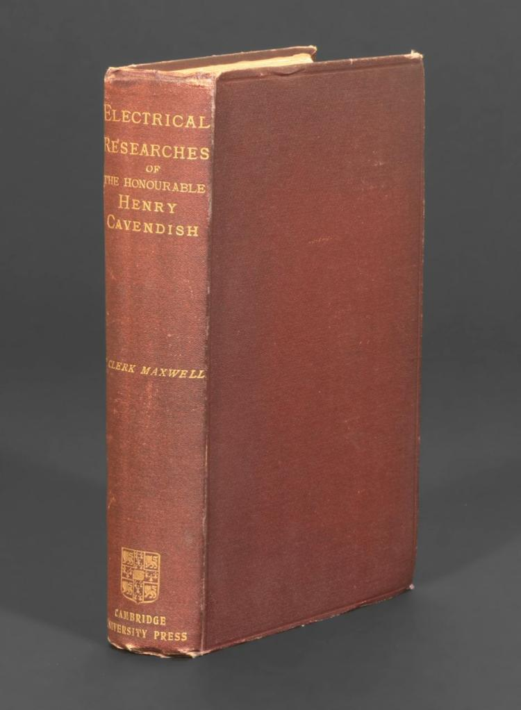 The Electrical Researches of the Honourable Henry Cavendish... Edited from the Original Manuscripts by J. Clerk Maxwell